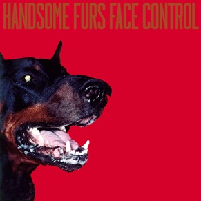 handsome-furs-face-control-cover
